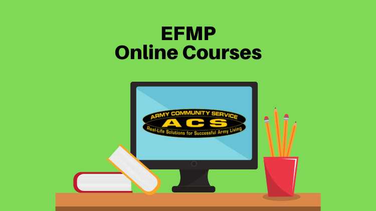 ACS July EFMP Classes