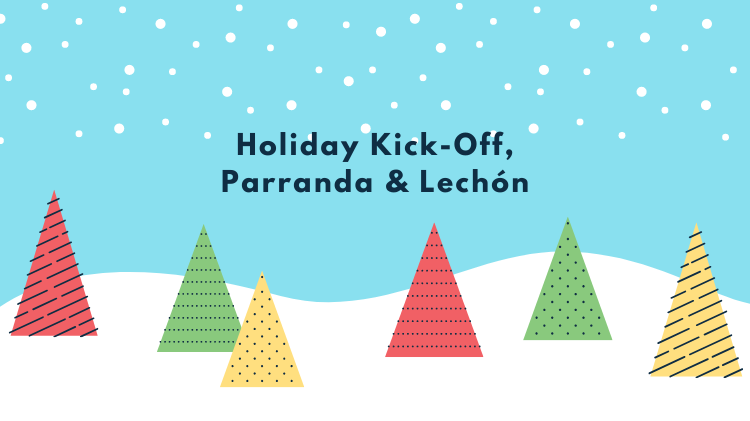Holiday Kick-Off Parranda & Lechon